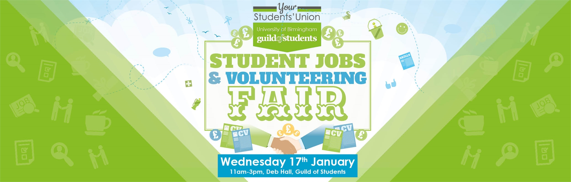 Student Jobs & Volunteering Fair - Wednesday 18th January 2018 - 11am - 3pm Deb Hall - Guild of