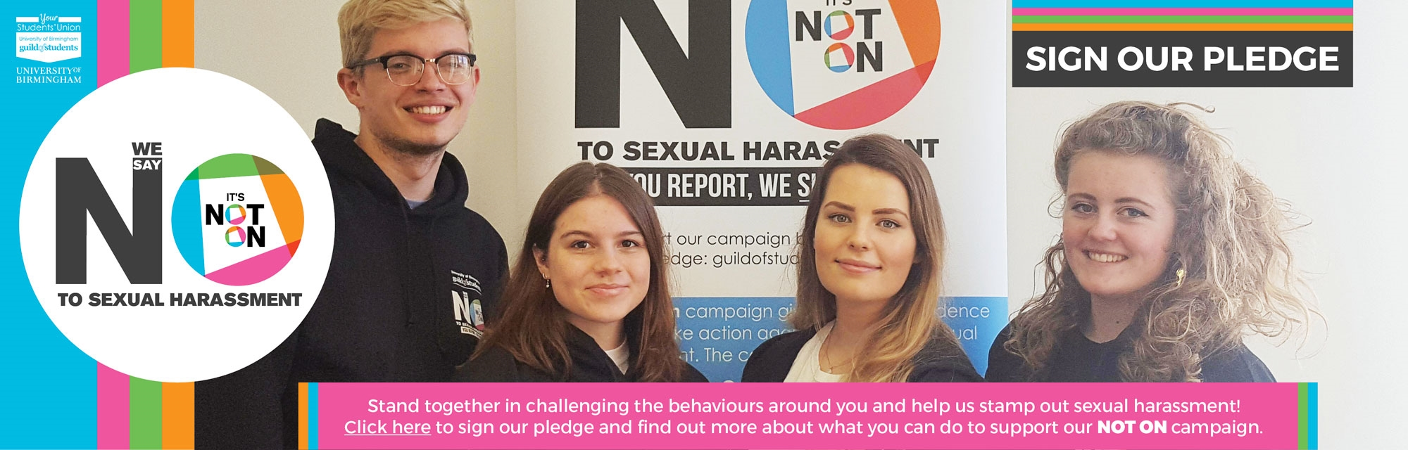 We say NO to sexual harrassment - stand together in challenging the behaviours around you and help u
