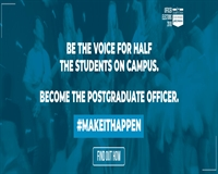 Be the voice for half the students on campus. Become the Postgraduate Officer #makeithappen