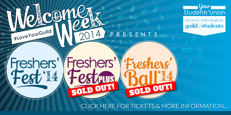 Welcome Week 2014 (#loveyourguild) presents Freshers' Fest 2014