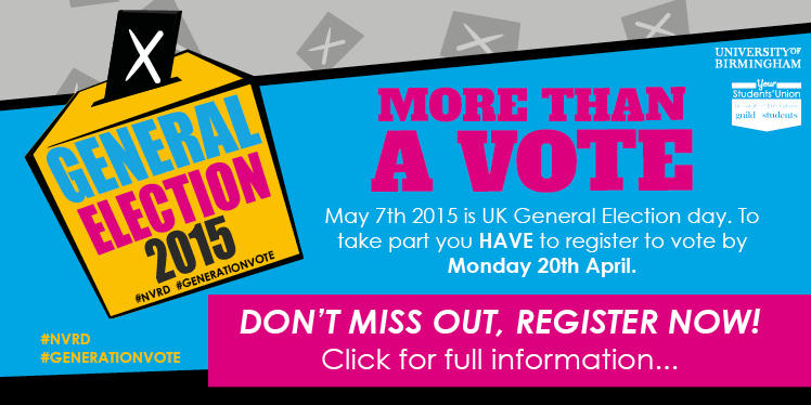 General Election 2015 #NVRD #GENERATIONVOTE, More than a vote. On May 7th 2015 you'll have the oppor