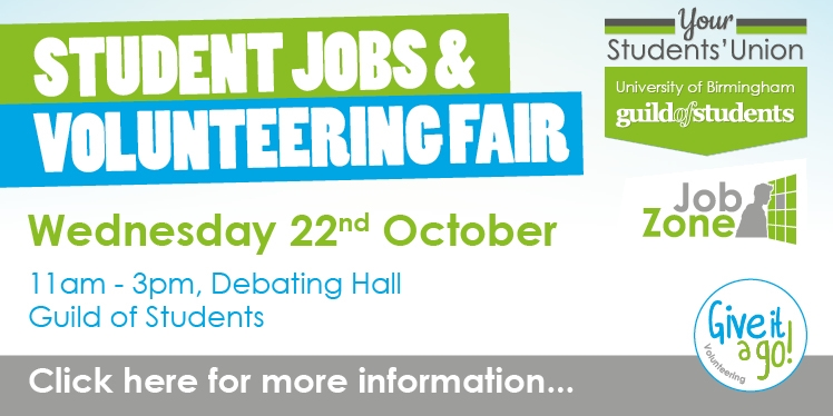 Student Jobs & Volunteering Fair, Wednesday 22nd October, 11am-3pm Debatin Hall