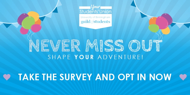 Never miss out - take the survey and opt in now