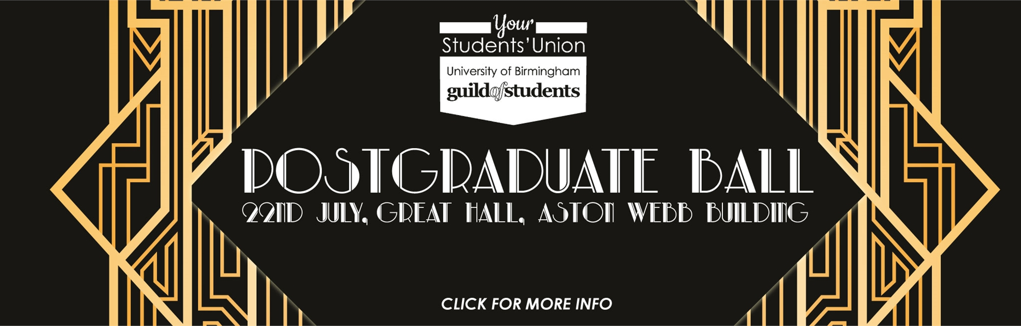 postgraduate ball - 22nd July - Great Hall, Aston Webb Building - Click here to purchase tickets