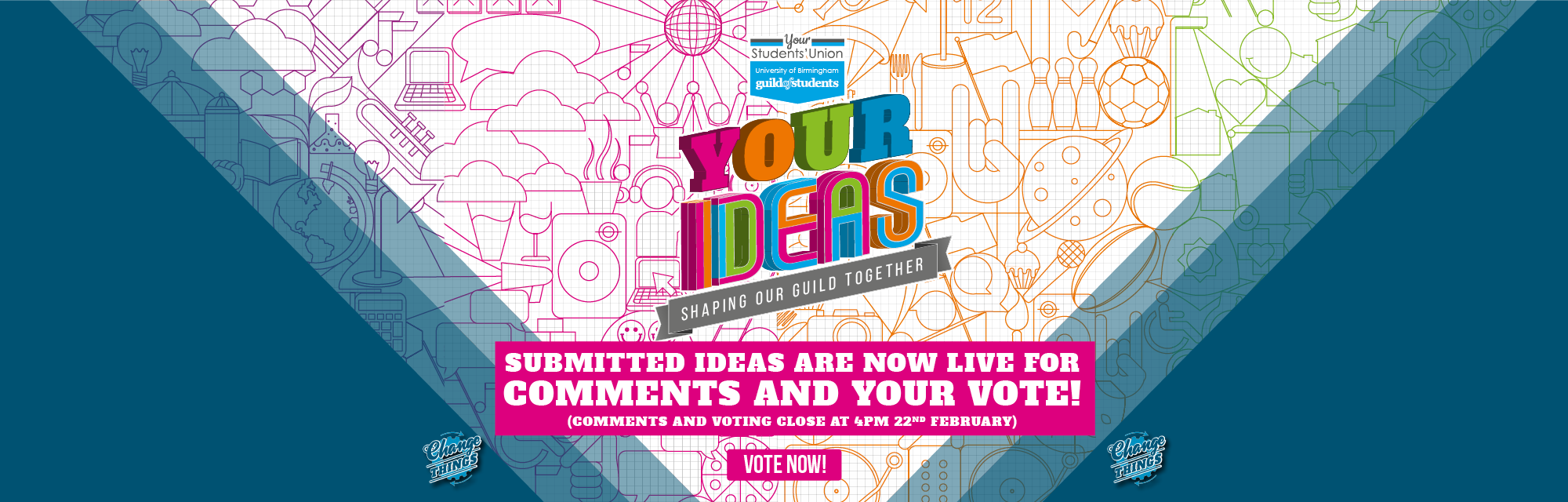 Your Ideas - Comments and Voting now open until 22nd February at 4pm - Click here for more informati