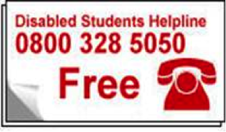 disabled students helpline - Freephone - 0800 328 5050