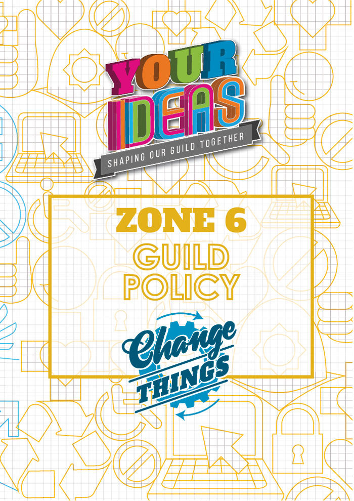 This zone contains all ideas relating to Guild Policy - all students are able to vote within this zone