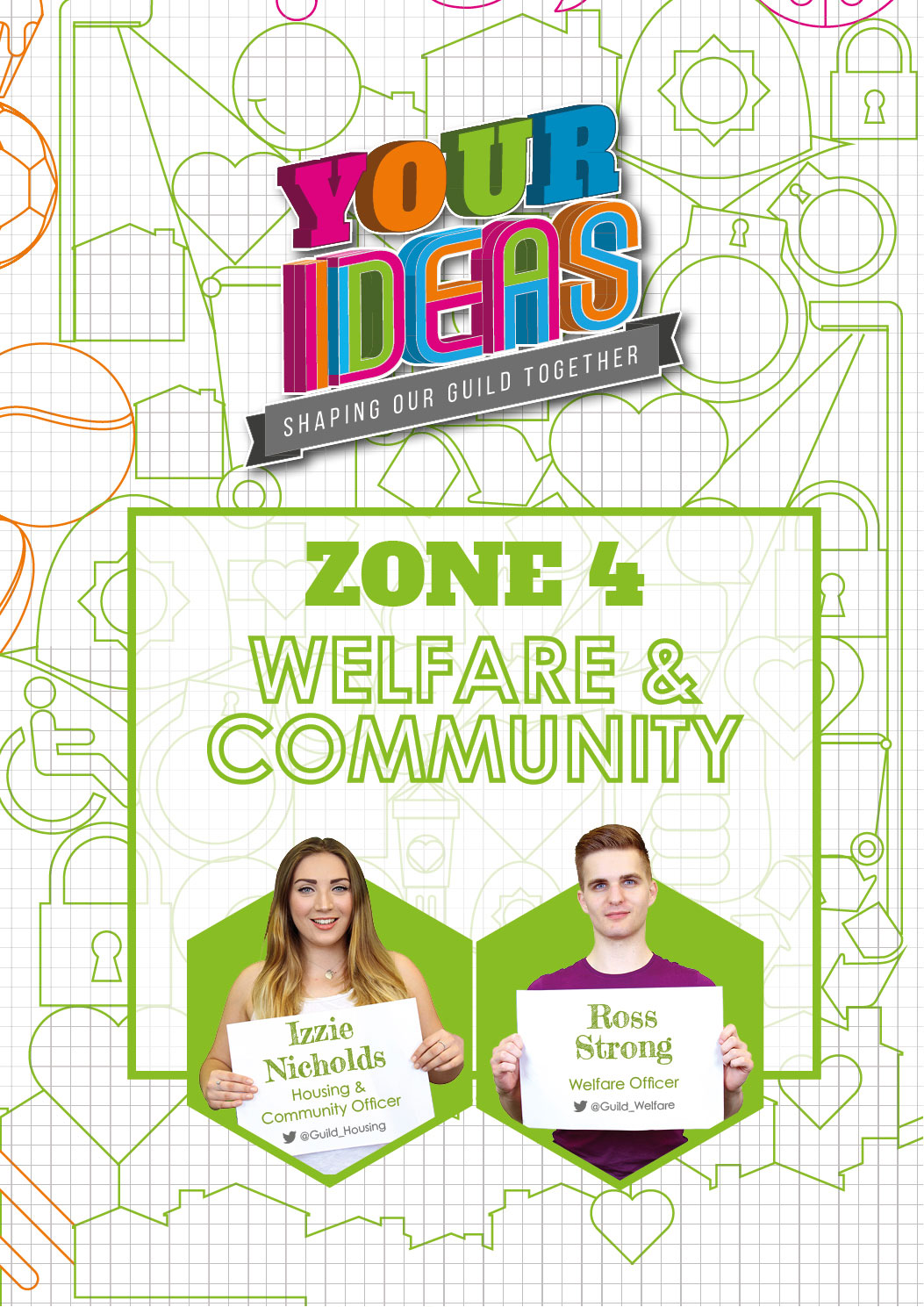 here you can find all of the Ideas related to halls, housing, the local community and student wellbeing. Ross, your Welfare Officer, and Izzie, your Housing & Community Officer, take care of the ideas in this Zone. Get in touch with them to find out more about the Zone and what they're working on. Click here to see what Ideas are currently up for discussion and voting in the Welfare & Community Zone.